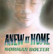 Norman Bolter: Anew at Home